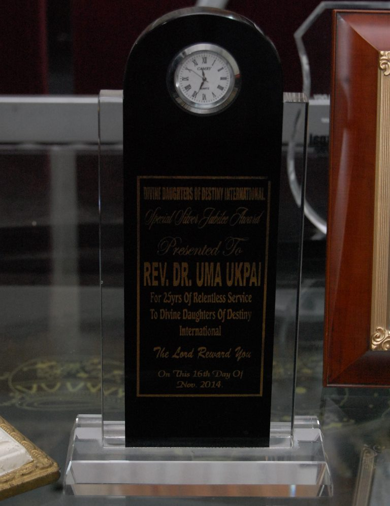 Award presented to Rev. Dr. Uma Ukpai by Divine Daughters of Destiny International for 25years of relentness service to Divine Daughters of Destiny International. 16th Novemeber, 2014