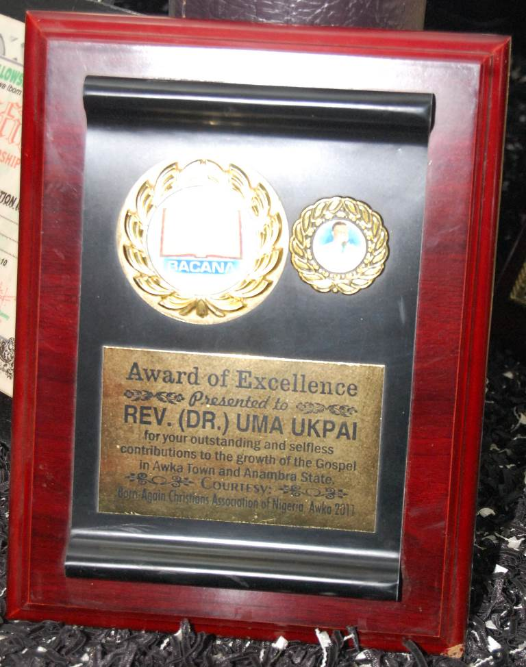 Award of Excellence presented to Rev. Dr. Uma Ukpai for your outstanding and selfless contributions to the growth of the Gospel in Awka Town and Anambra state from Born Again Christian Association of Nigeria, Awka 2011