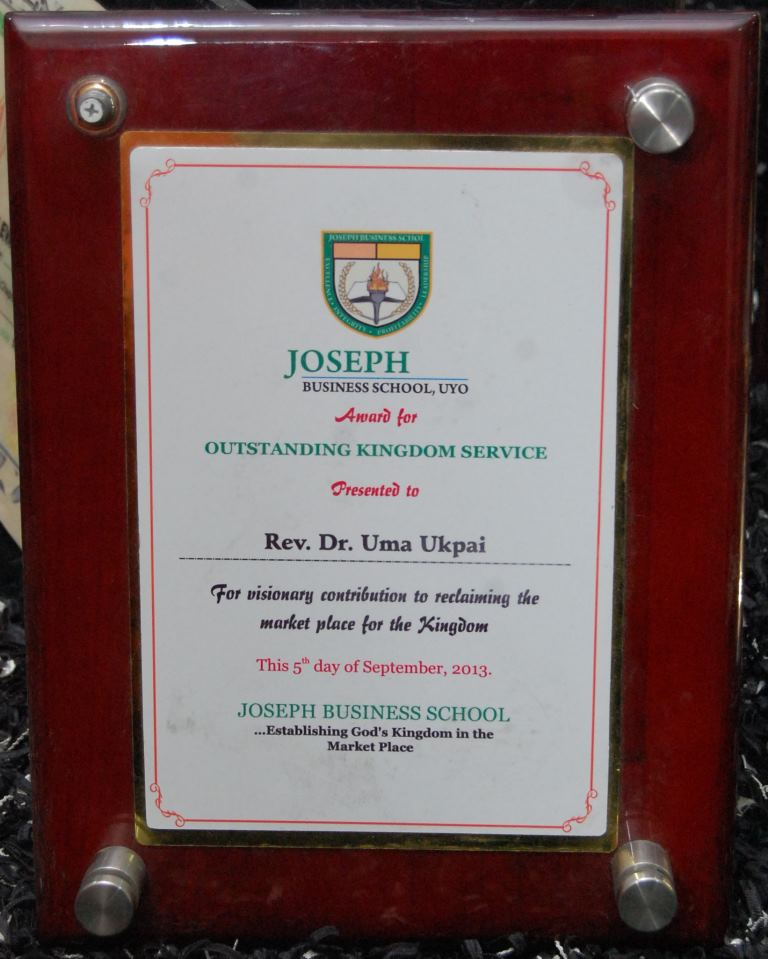 An Outstanding Kingdom Service award to Rev. Dr. Uma Ukpai from Joseph Business School, Uyo for his visionary contribution to reclaiming the market place for the Kingdom. 5th September, 2013