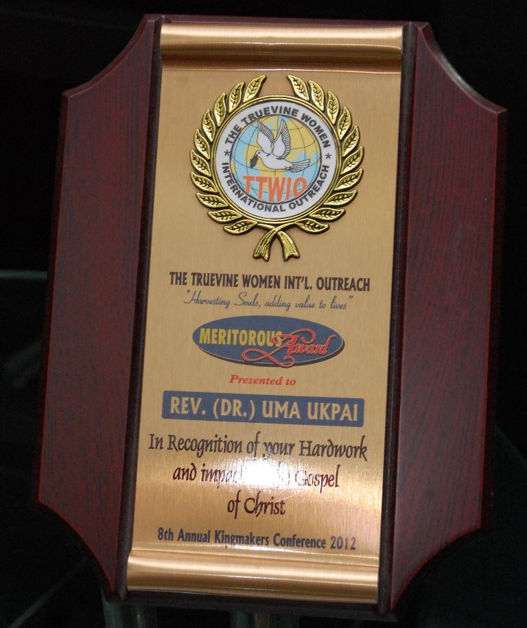 Meritorious Award presented to Rev. Dr. Uma Ukpai by The Truevine Women Int\'l Outreach in recognition of your hardwork and impact of the Gospel of Christ
